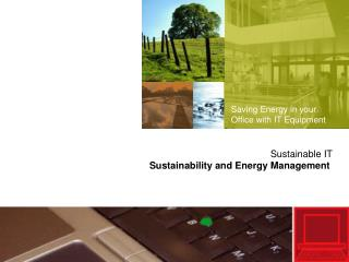 Saving Energy in your Office with IT Equipment