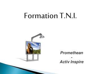 Formation T.N.I.