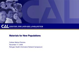 Materials for New Populations