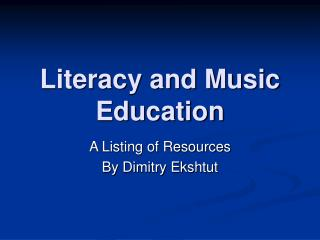 Literacy and Music Education