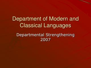 Department of Modern and Classical Languages