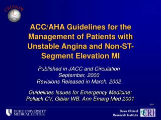 Published in JACC and Circulation September, 2000 Revisions Released in March, 2002