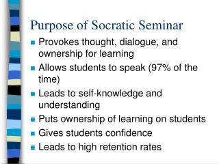 Purpose of Socratic Seminar