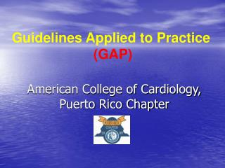 American College of Cardiology, Puerto Rico Chapter