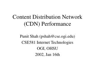 Content Distribution Network (CDN) Performance