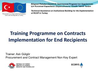 Training Programme on  Contracts Implementation for End Recipients
