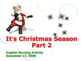 It ' s Christmas Season Part 2