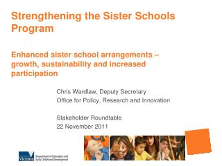Chris Wardlaw, Deputy Secretary Office for Policy, Research and Innovation Stakeholder Roundtable