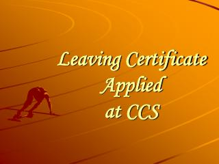 Leaving Certificate Applied at CCS
