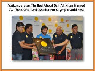 Vaikundarajan Thrilled About Saif Ali Khan Named As The Bran
