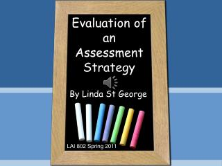 Evaluation of an Assessment Strategy