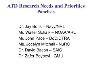 ATD Research Needs and Priorities Panelists