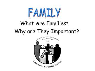 What Are Families ?