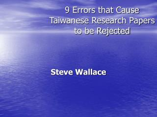 9  Errors that Cause Taiwanese Research Papers to be Rejected