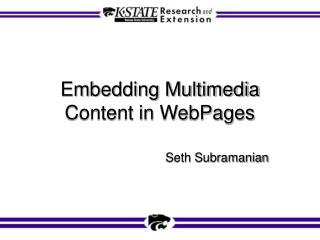 Embedding Multimedia Content in WebPages