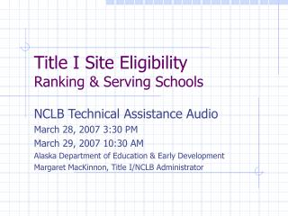 Title I Site Eligibility Ranking & Serving Schools