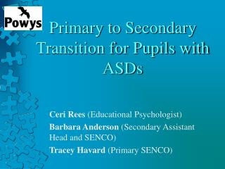 Primary to Secondary Transition for Pupils with ASDs