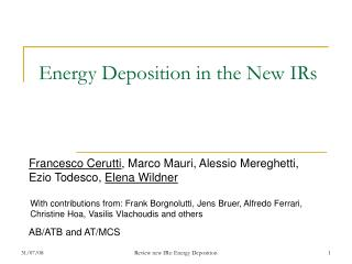 Energy Deposition in the New IRs