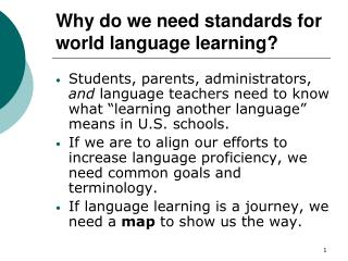 Why do we need standards for world language learning?
