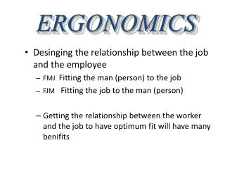 Desinging the relationship between the job and the employee