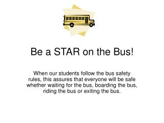 Be a STAR on the Bus!