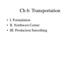 Ch 6: Transportation