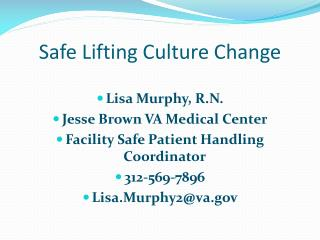 Safe Lifting Culture Change