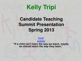 Kelly Tripi Candidate Teaching  Summit Presentation Spring 2013