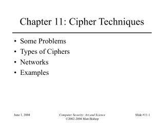 Chapter 11: Cipher Techniques