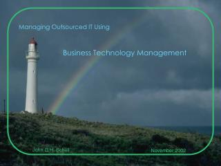 Managing Outsourced IT Using Business Technology Management