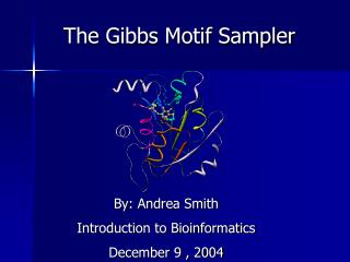 The Gibbs Motif Sampler