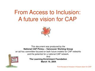 From Access to Inclusion: A future vision for CAP