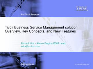 Tivoli Business Service Management solution Overview, Key Concepts, and New Features