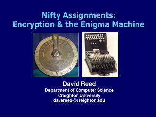 Nifty Assignments: Encryption & the Enigma Machine
