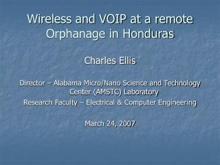 Wireless and VOIP at a remote Orphanage in Honduras