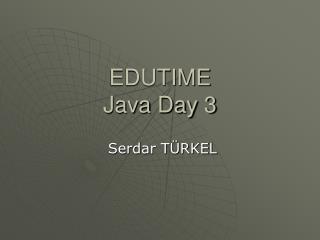 EDUTIME Java Day 3