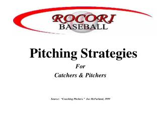 Pitching Strategies For Catchers & Pitchers