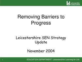 Removing Barriers to Progress