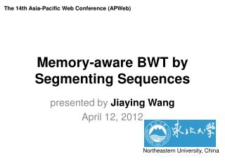 Memory-aware BWT by Segmenting Sequences