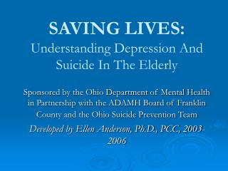 SAVING LIVES: Understanding Depression And Suicide In The Elderly