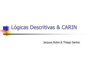 Lógicas Descritivas & CARIN