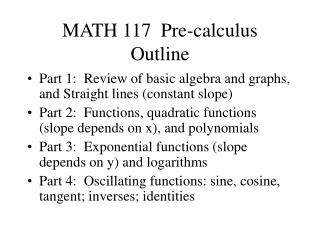 MATH 117  Pre-calculus Outline