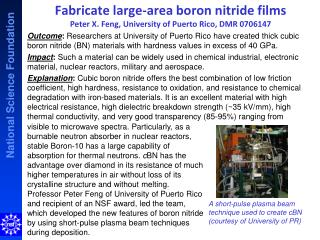 Fabricate large-area boron nitride films  Peter X. Feng, University of Puerto Rico, DMR  0706147