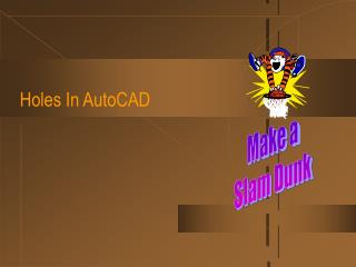 Holes In AutoCAD