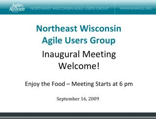 Northeast Wisconsin  Agile Users Group