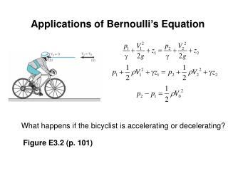 Applications of Bernoulli's Equation