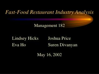 Fast-Food Restaurant Industry Analysis