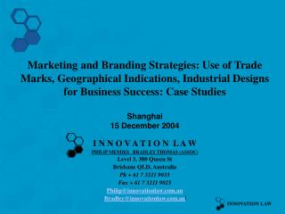 I N N O V A T I O N  L A W PHILIP MENDES   BRADLEY THOMAS (ASSOC) Level 3, 380 Queen St