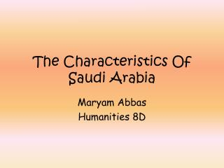 The Characteristics Of Saudi Arabia