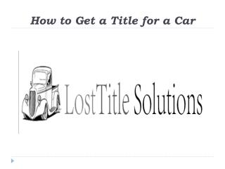How to Get a Title for a Car